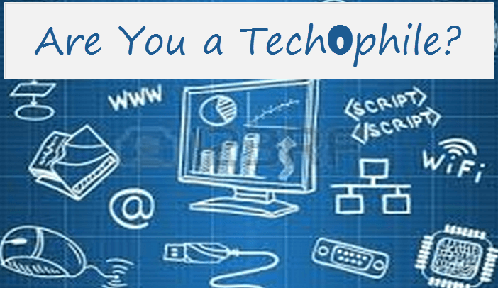 9 Signs to Tell if You Are a Technophile