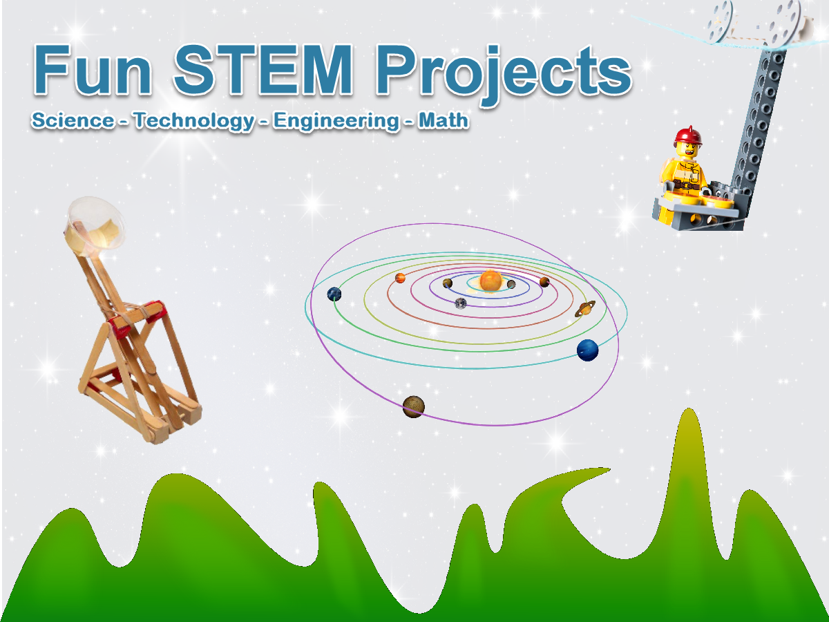 Fun STEM Projects