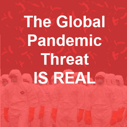The global pandemic threat is real